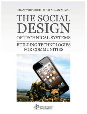 The Social Design of Technical Systems: Building Technologies for Communities (Hardback)