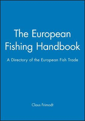The European Fishing Handbook: CD-Rom: A Directory of the European Fish Trade - Fishing News Books (CD-ROM)