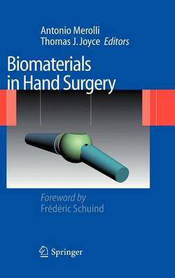 Biomaterials in Hand Surgery (Hardback)