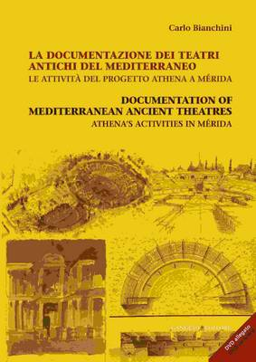 Documentations of Mediterranean Ancient Theatres: Athena's Activities in Meridia (Paperback)