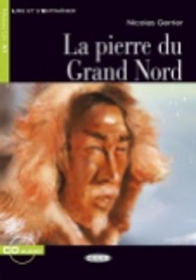 La Pierre Du Grand Nord - Book & CD (Mixed media product)
