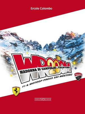 Vroom 20th - F1 & MotoGP Press Ski Meeting: Madonna Di Campiglio (Paperback)