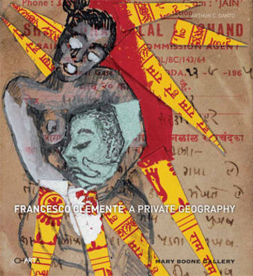 Francesco Clemente: A Private Geography (Paperback)