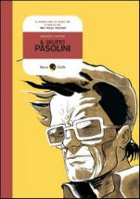 Graphic Novel Becco Giallo: Il Delitto Pasolini (Paperback)