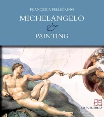 Michelangelo & Painting (Paperback)