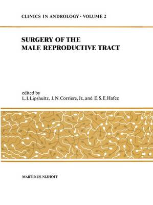 Surgery of the Male Reproductive Tract - Clinics in Andrology 2 (Hardback)