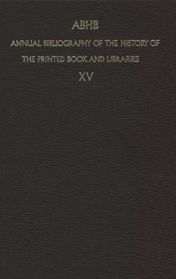 Annual Bibliography of the History of the Printed Book and Libraries 1984 (Hardback)