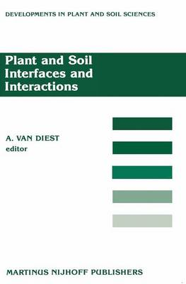 Plant and Soil: Interfaces and Interactions (Hardback)