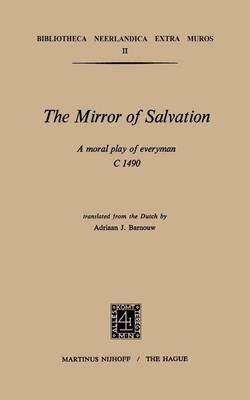 The Mirror of Salvation;: A Moral Play of Everyman C. 1490. - Mission (Paperback)