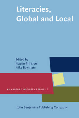 Literacies, Global and Local - AILA Applied Linguistics Series No. 2 (Hardback)