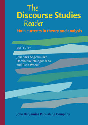 The Discourse Studies Reader: Main Currents in Theory and Analysis (Hardback)