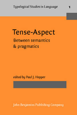 Tense-Aspect: Between Semantic and Pragmatics (Paperback)