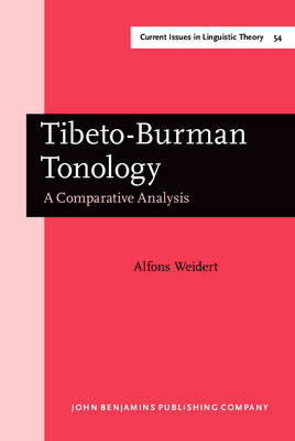 Tibeto-Burman Tonology: A Comparative Analysis - Current Issues in Linguistic Theory 54 (Hardback)