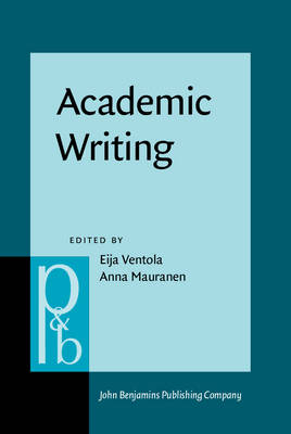 Academic Writing: Intercultural and Textual Issues - Pragmatics & Beyond New Series 41 (Hardback)