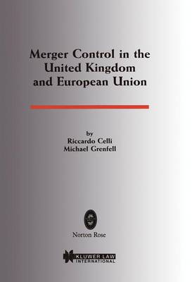 Commercial Law: Merger Control in the United Kingdom and European Union (Paperback)
