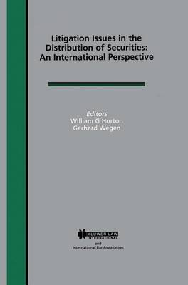 Litigation Issues in the Distribution of Securities: An International Perspective - International Bar Association Series (Hardback)
