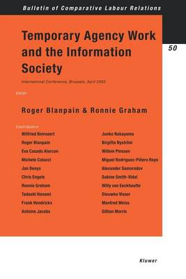 Temporary Agency Work and the Information Society: v.50 - Bulletin of Comparative Labour Relations Series (Paperback)