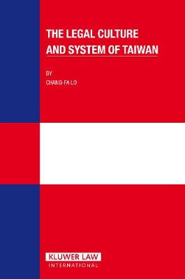 The Legal Culture and System of Taiwan (Hardback)