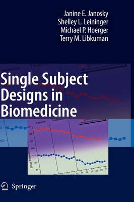 Single Subject Designs in Biomedicine (Hardback)