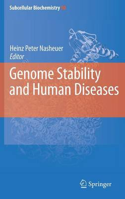 Genome Stability and Human Diseases - Subcellular Biochemistry v. 50 (Hardback)