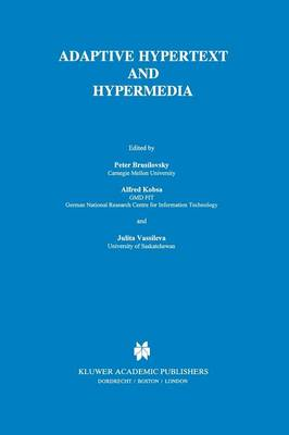 Adaptive Hypertext and Hypermedia (Paperback)