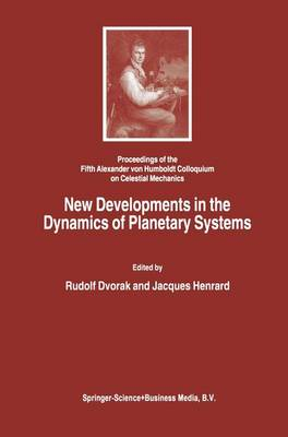 New Developments in the Dynamics of Planetary Systems (Paperback)