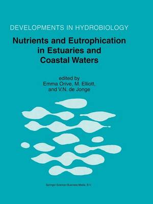 Nutrients and Eutrophication in Estuaries and Coastal Waters - Developments in Hydrobiology 164 (Paperback)