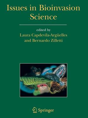 Issues in Bioinvasion Science (Paperback)