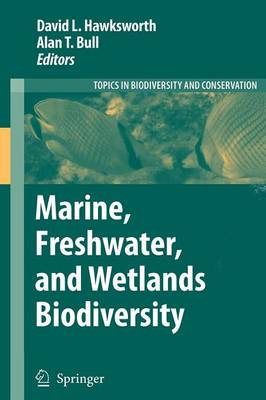 Marine, Freshwater, and Wetlands Biodiversity Conservation - Topics in Biodiversity and Conservation 4 (Paperback)