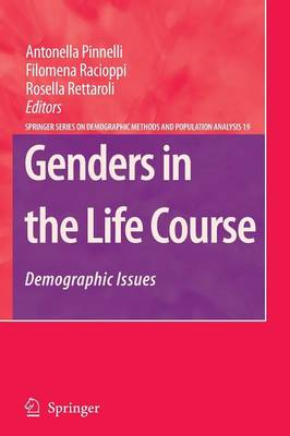 Genders in the Life Course: Demographic Issues - The Springer Series on Demographic Methods and Population Analysis 19 (Paperback)