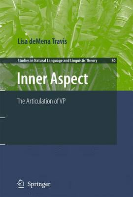 Inner Aspect - Studies in Natural Language and Linguistic Theory v. 80 (Hardback)