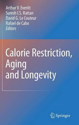 Calorie Restriction, Aging and Longevity (Hardback)