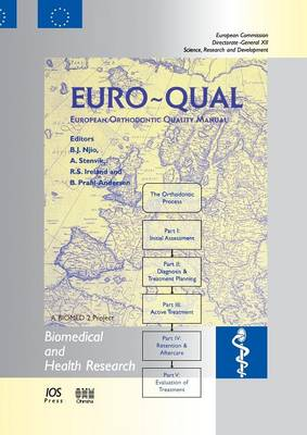 Euro-Qual: European Orthodontic Quality Manual - Biomedical and Health Research v. 31.  (Paperback)