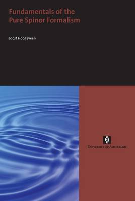 Fundamentals of the Pure Spinor Formalism - AUP Dissertation Series (Paperback)