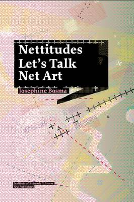 Nettitudes - on A Journey Through Net Art (Paperback)