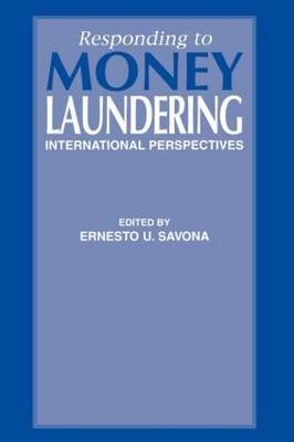 Responding to Money Laundering: International Perspectives (Paperback)
