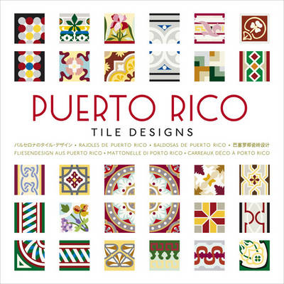 Puerto Rico Tile Designs - Tile Design (Mixed media product)
