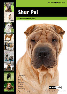 Shar Pei - Dog Breed Expert Series (Paperback)