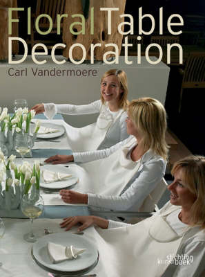 Floral Table Decorations (Hardback)