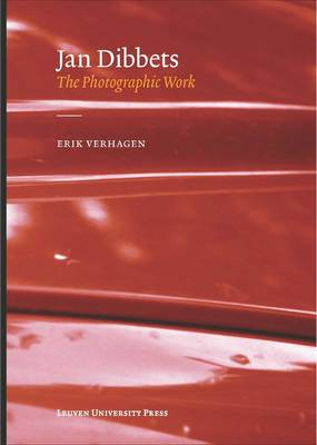 Jan Dibbets, the Photographic Work - Lieven Gevaert Series 18 (Paperback)