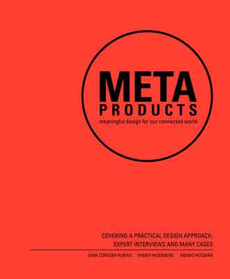 Meta Products: Meaningful Design for Our Connected World (Paperback)
