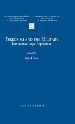 Terrorism and the Military: International Legal Implications (Hardback)