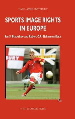 Sports Image Rights in Europe - Asser International Sports Law Series (Hardback)