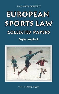European Sports Law: Collected Papers (Hardback)