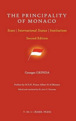 The Principality of Monaco: State, International Status, Institutions (Hardback)