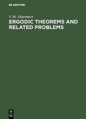 Ergodic Theorems and Related Problems (Hardback)