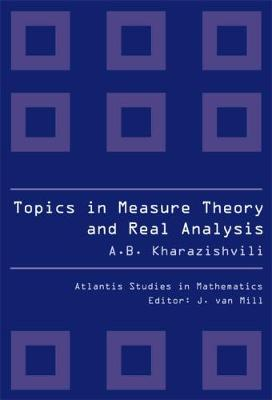 Topics in Measure Theory and Real Analysis - Atlantis Studies in Mathematics No. 2 (Hardback)