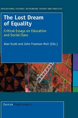 The Lost Dream of Equality (Hardback)