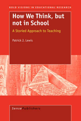 How We Think, But Not in School (Paperback)