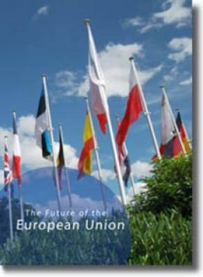Future of the European Union: Different Aspects of the EU as Discussed During the Sib Leiden Conference (Paperback)